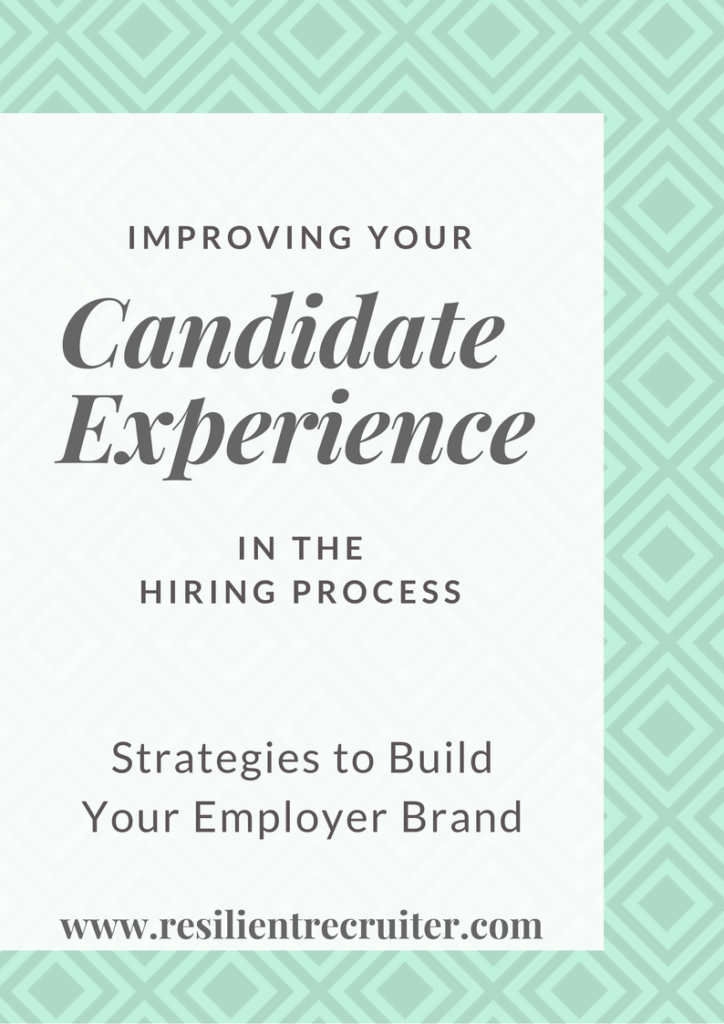 Candidate Experience in the Hiring Process