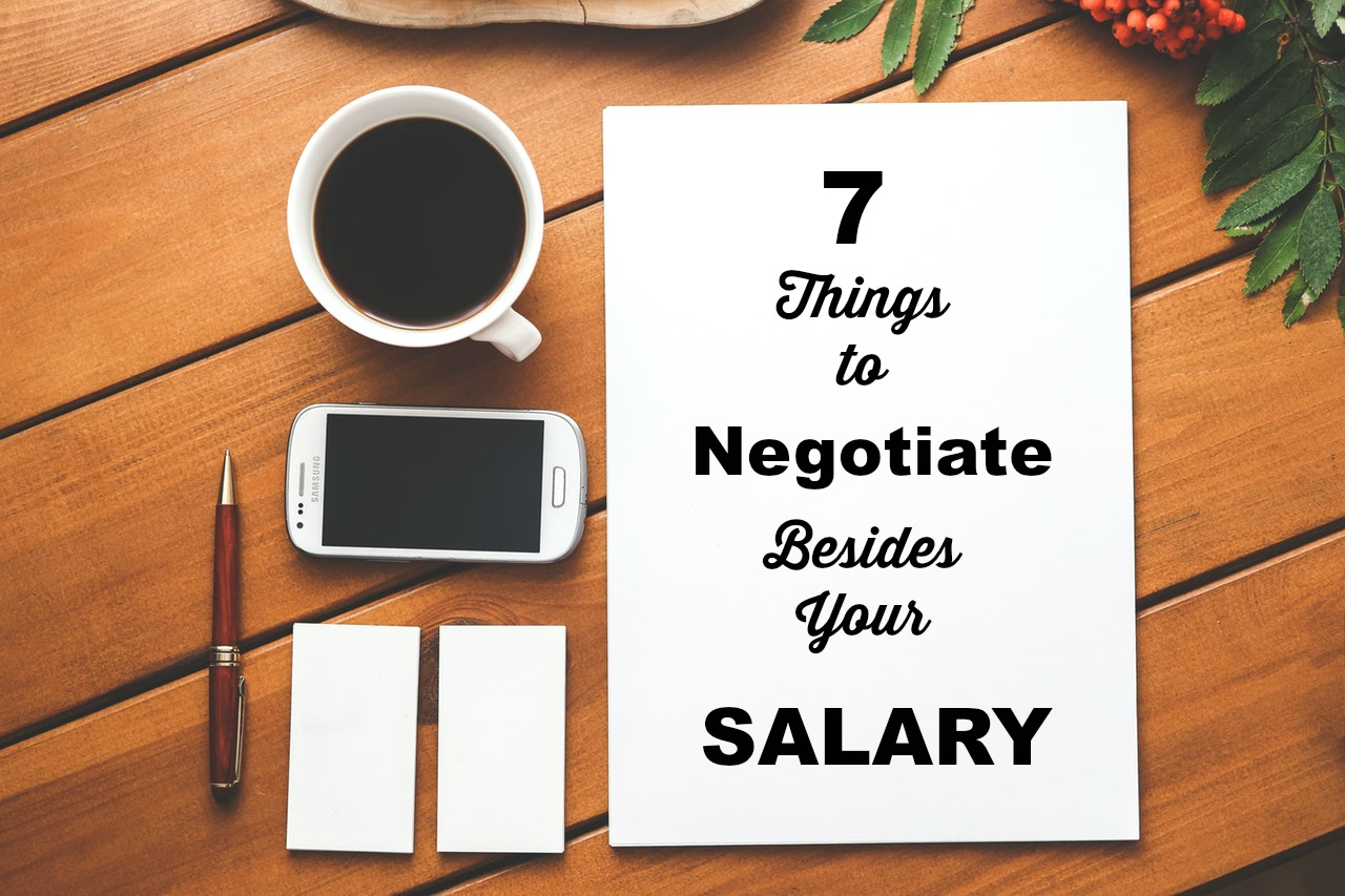 7 Things to Negotiate Besides Your Salary • The Resilient Recruiter