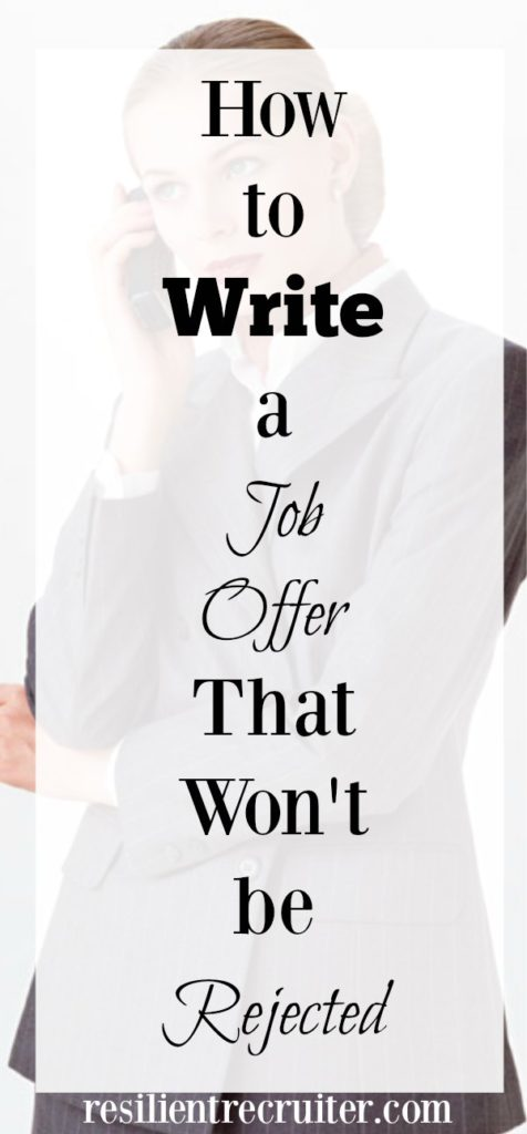 How to Write a Job Offer That Won't be Rejected