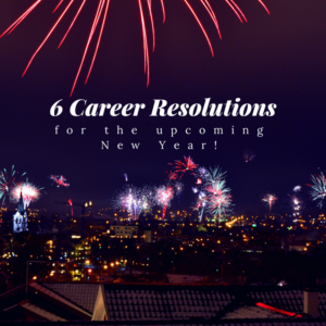 6 Career Resolutions for the New Year