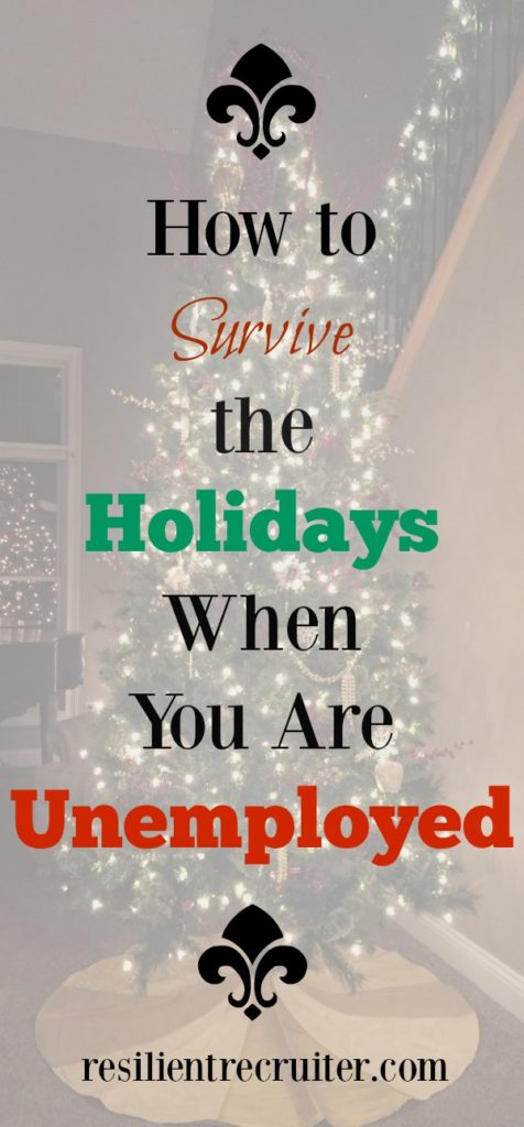 Surviving the Holidays Unemployed