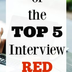 Top 5 Interview Red Flags